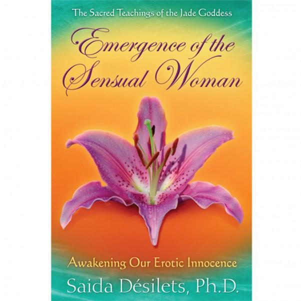 Emergence of the Sensual Woman av Saida Desilets  1